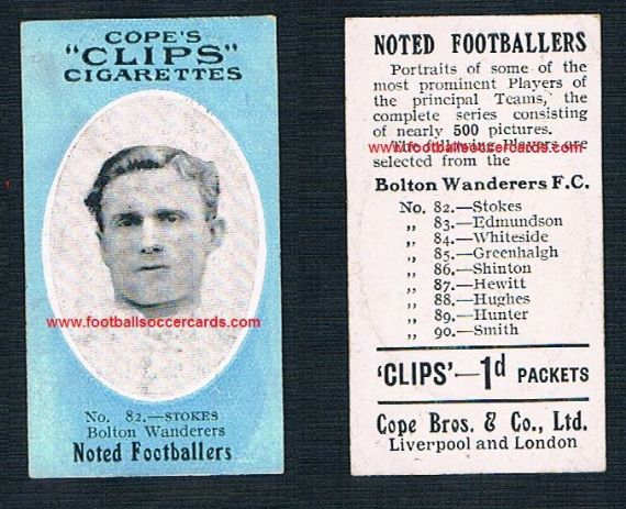 1909 Cope Brothers Noted Footballers 500 series Bolton Stokes 82
